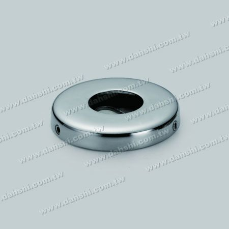 S.S. Round Tube Base Plate with Cover - Stainless Steel Round Tube Base Plate with Cover - Screw Invisible