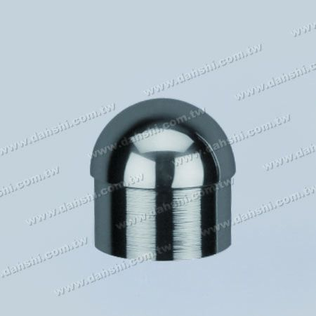 S.S. Round Tube Dome Top End Cap - Stainless Steel Round Tube Dome Top End Cap