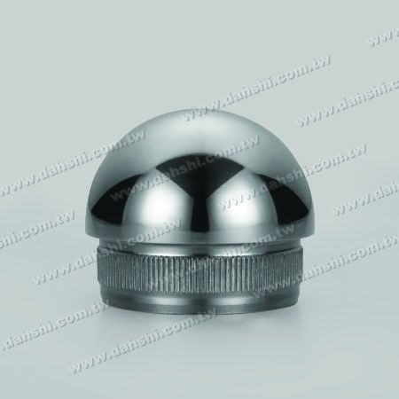 Stainless Steel Round Tube Dome Top End Cap with Fix Rim Design - Stainless Steel Round Tube Dome Top End Cap with Fix Rim Design