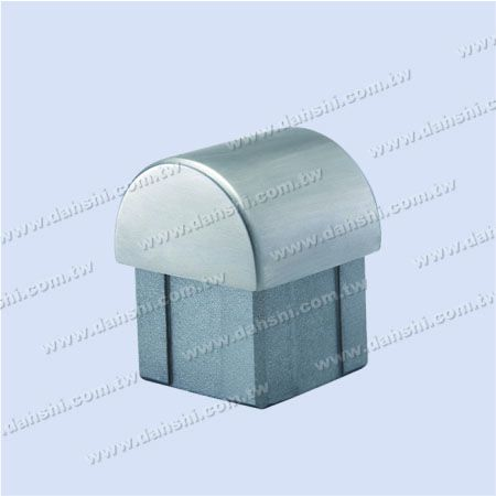 S.S. Square Tube Dome Top End Cap - Stainless Steel Square Tube Dome Top End Cap