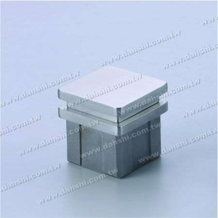 S.S. Square Tube Flat Top End Cap - 2 Layers - Stainless Steel Square Tube Flat Top End Cap - 2 Layers