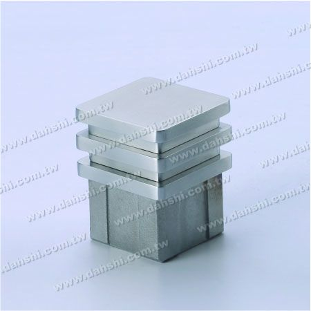 S.S. Square Tube Flat Top End Cap - 3 Layers - Stainless Steel Square Tube Flat Top End Cap - 3 Layers