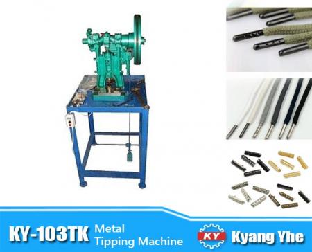 Metal Tipping Machine - KY-103TK Metal Tipping Machine