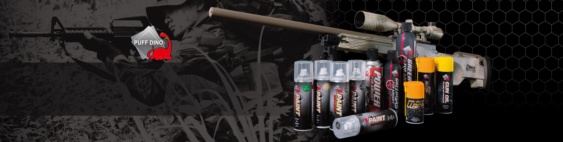 Airsoft & Firearm Supplies Secure Your Firearms & Equipment Other than our most famous Puff Dino Green Gas, we also have special design clean and maintenance product for military arm and airsoft gun use.