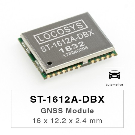 DR Module - The LOCOSYS ST-1612A-DBX Dead Reckoning (DR) module is the perfect solution for automotive application.