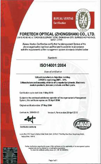 ForeTech Optical (Zhongshan) Have ISO14001, it's focus on environmental systems to achieve this.