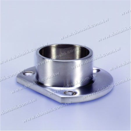 Stainless Steel Round Tube Oval Shape Base Plate - Stainless Steel Round Tube Oval Shape Base Plate