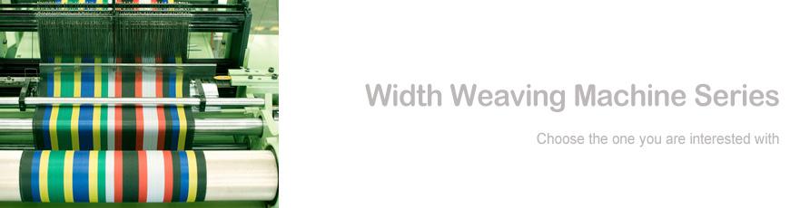 Width Weaving Machine Series