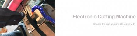 Electronic Cutting Machine - Electronic Cutting Machine